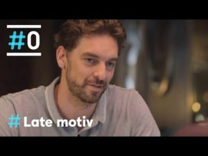 Late Motiv: Entrevista a Pau Gasol